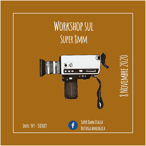 Workshop sul Super 8mm