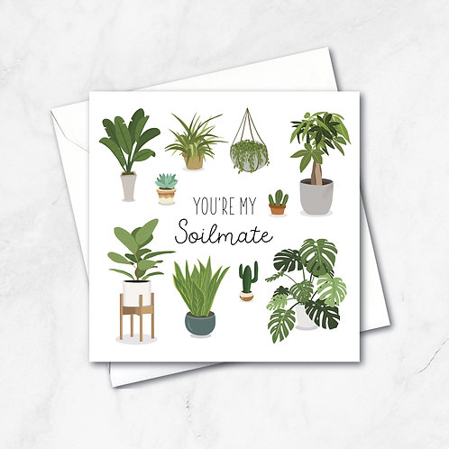 You're my Soilmate