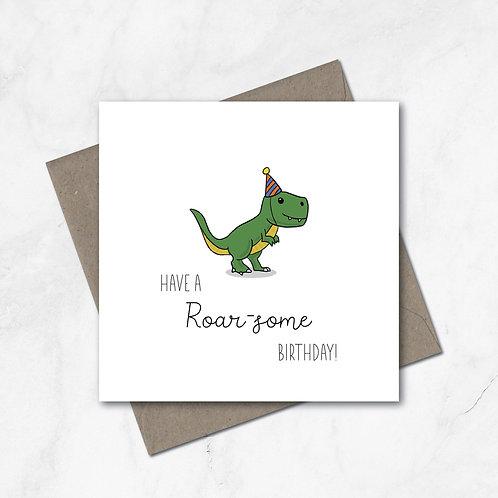 Have a Roar-some birthday! Birthday card