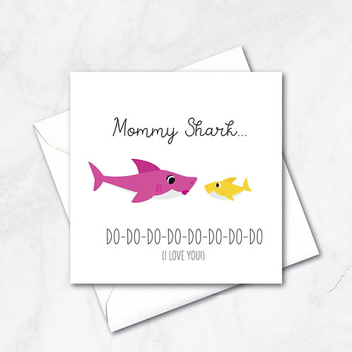 Mommy Shark Mother's Day Card