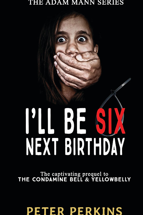 I'll be Six Next Birthday