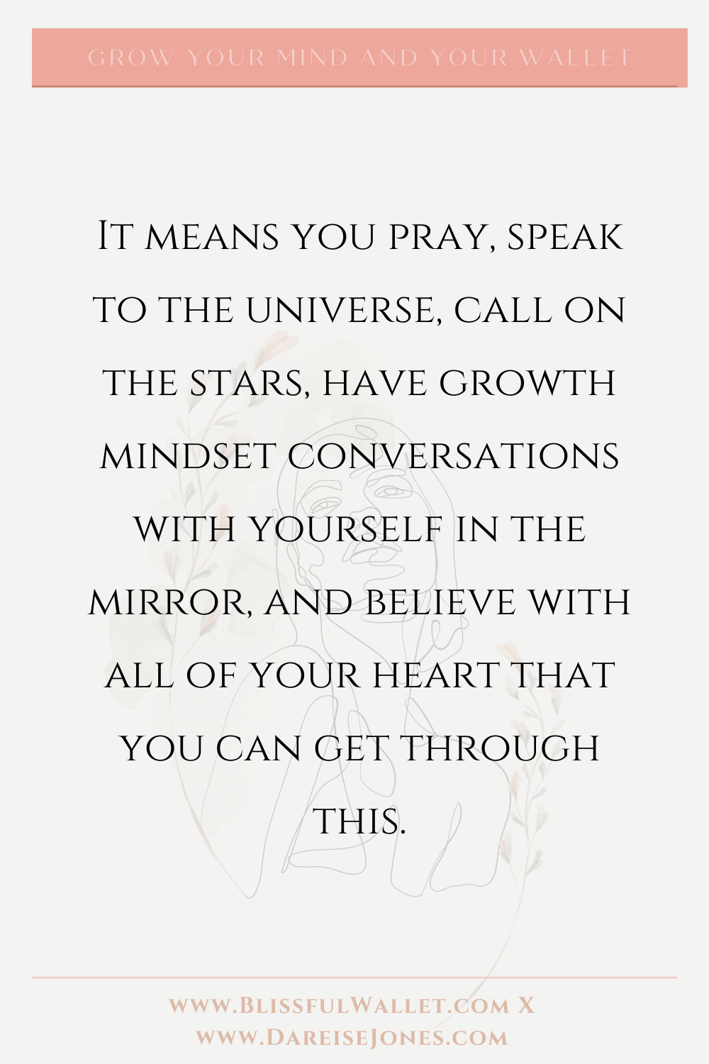 How can you connect with your spirituality? You can pray, speak to the universe, believe in the stars, talk to yourself and believe fully that you deserve a good life. A better life with positive thoughts, positive actions and ultimately a positive mindset