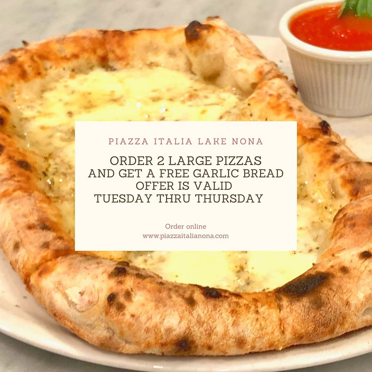 FREE GARLIC BREAD WHEN YOU ORDER 2 LARGE PIZZA  OFFER VALID ONLY TUESDAY TO THURSDAY