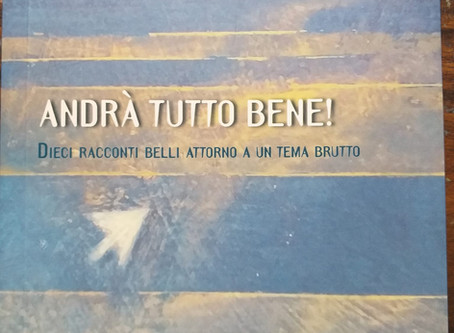 """""""Andrà tutto bene!"""", di Corrado Veneziano (ed. Besa). Qui la lettura di Emilio Solfrizzi."""