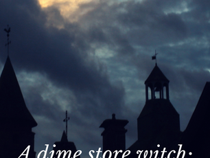 Dime Store Witch  Writing Prompt #6