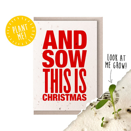 Sow This is Christmas! Plantable Seed Card