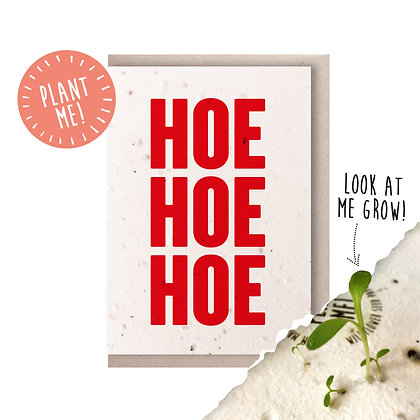 Hoe Hoe Hoe Plantable Seed Card