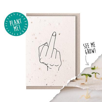 Flip The Bird Plantable Seed Card