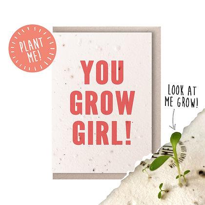 You Grow Girl! Plantable Card