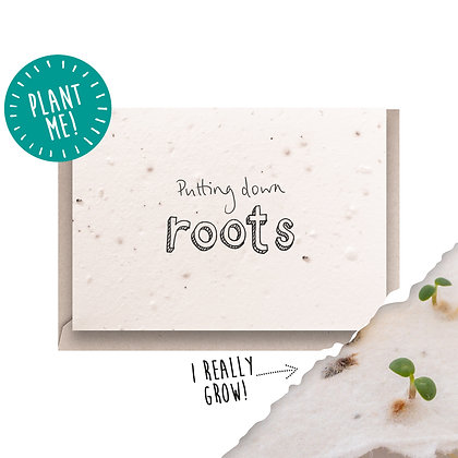 Putting Down Roots Plantable Seed New Home Card