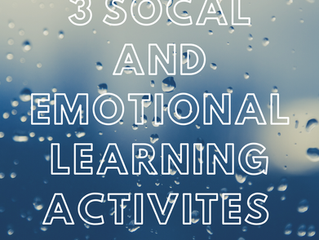 3 Social and Emotional Learning Activities