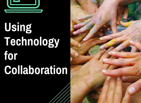 Using Technology for Collaboration