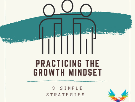 3 easy ways to practice the Growth Mindset