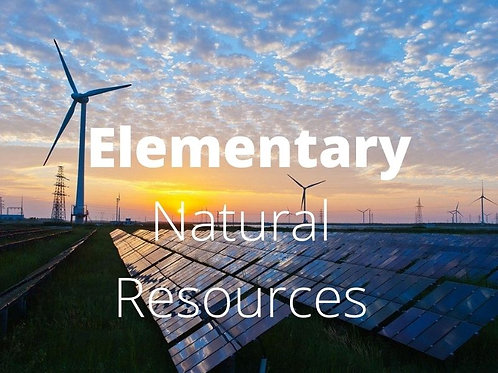 Elementary - Natural Resources