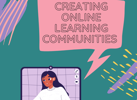 Creating Online Learning Communities