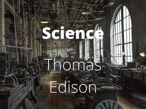 Science - Thomas Edison's Inventions