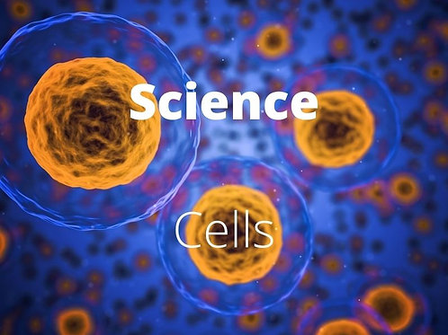 Science - Cells