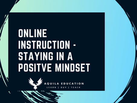 Online Instruction - Staying in a Positive Mindset