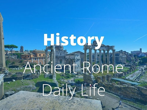 History - Ancient Rome Daily Life