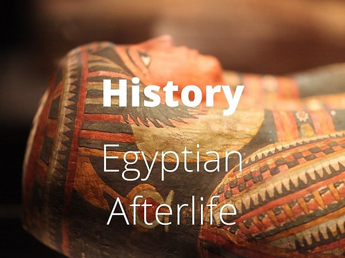 History - Ancient Egypt Afterlife