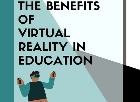 The Benefits of VR in Education