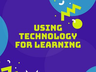 Using Technology for Learning