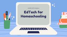 EdTech tools for Homeschooling