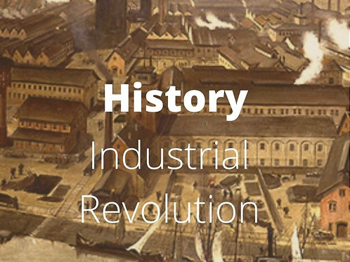 History - Industrial Revolution
