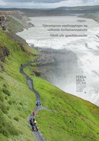 Gjaldtaka vegna uppbyggingar ferðamannastaða