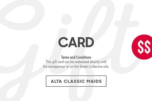 Gift Card - ALTA CLASSIC MAIDS