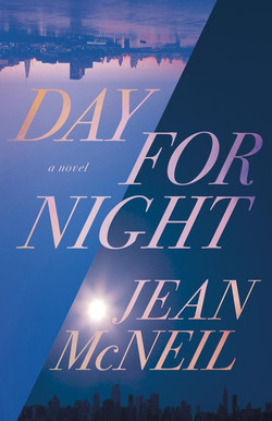 Day for Night by Jean McNeil