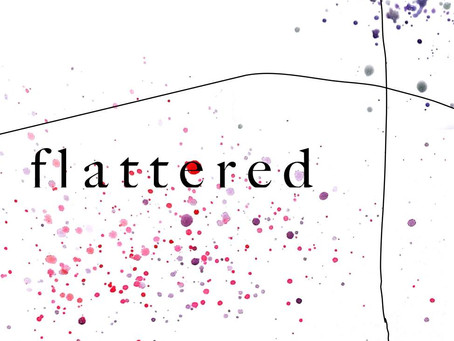 flattered collective presents: flattered