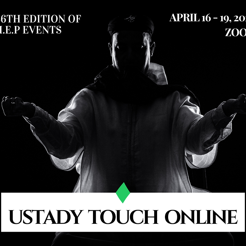 Ustady Touch Online - April 2020 | Touch your Star Side | 46th Edition of H.E.P Events