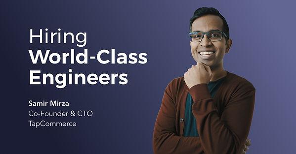 Playbook: Hiring Word-Class Engineers by Samir Mirza