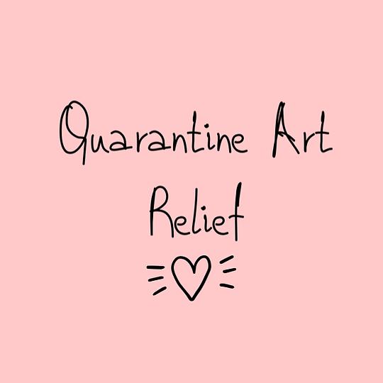 Quarantine Art Relief 4.PNG