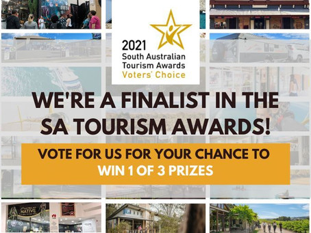 Exciting Announcement - Finalist in 2021 South Australian Tourism Awards