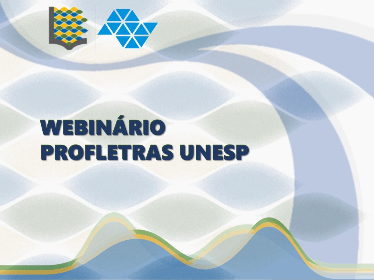 1º Webinário ProfLetras UNESP (23/10/2020 – 27/11/2020)