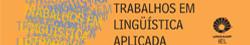 Revista Trabalhos em Linguística Aplicada