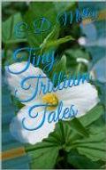 Tiny Trillium Tales.jpg