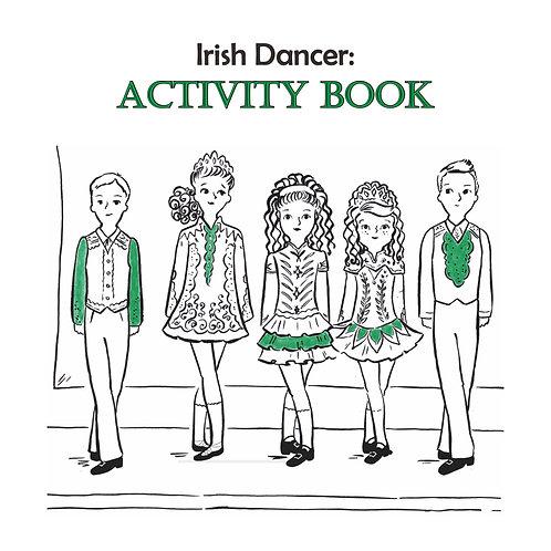 Irish Dancer: Activity Book