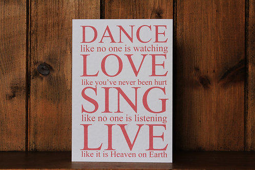 Dance, love, sing, live Card