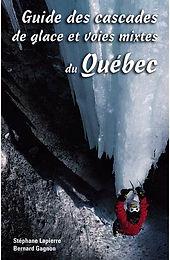 Guide des cascades de glace et voies mixtes du Québec