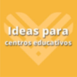 Ideas para centros educativos.jpg