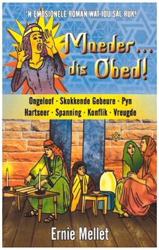 Moeder… Dis obed!