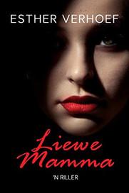 Liewe Mamma (Afrikaans edition)