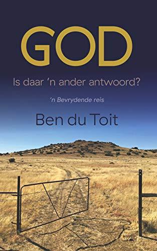 God: Is daar 'n ander antwoord? (Afrikaans Edition)