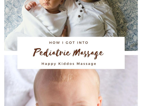 How I got into Pediatric Massage