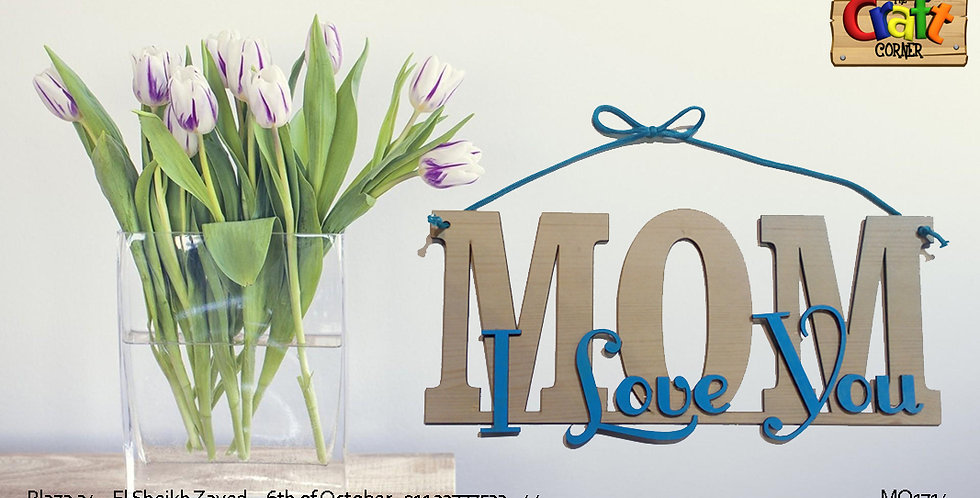 MOM I love you wall art