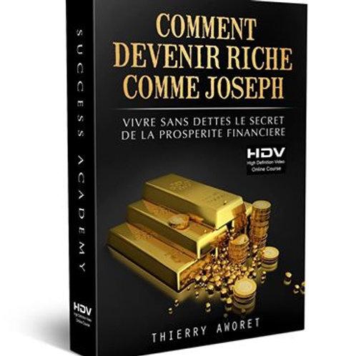 comment devenir riche comme joseph