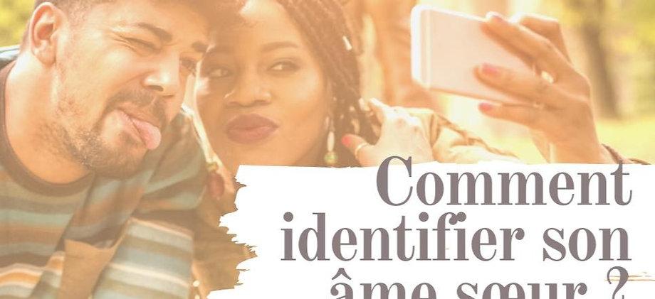 Comment identifier ton ame soeur